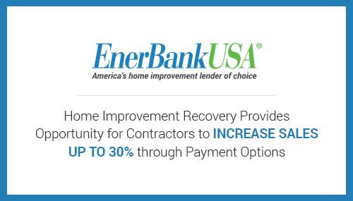 home improvement recovery provides opportunity for contractors to increase up to 30% through payment options
